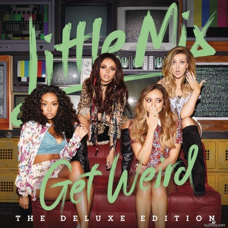 Little Mix - Get Weird (Deluxe) (2015) Hi-Res