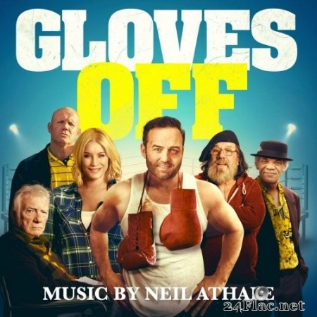 Neil Athale - Gloves Off (Original Motion Picture Soundtrack) (2020) FLAC