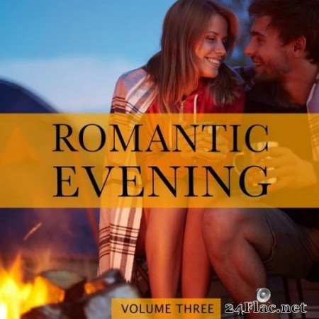 VA - Romantic Evening, Vol. 3 (2020) FLAC