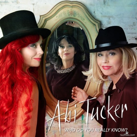 Abi Tucker - Who Do You Really Know? (2020) FLAC