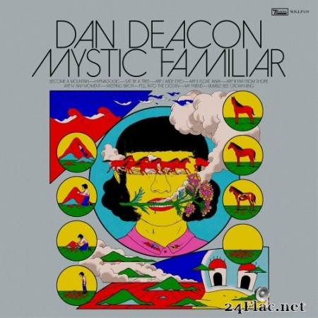 Dan Deacon - Mystic Familiar (2020) Hi-Res