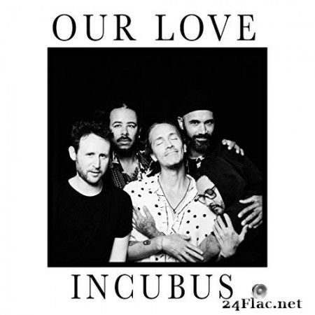 Incubus - Our Love (Single) (2020) Hi-Res