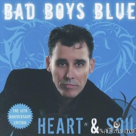 Bad Boys Blue - Heart & Soul (Recharged) (2018) [FLAC (image + .cue)]