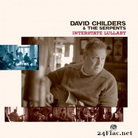 David Childers & The Serpents - Interstate Lullaby (2020) Hi-Res