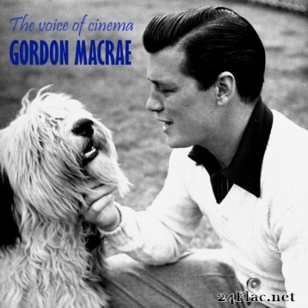 Gordon Macrae - The Voice of Cinema (Remastered) (2020) FLAC