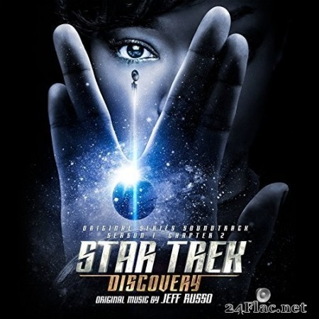 Jeff Russo - Star Trek: Discovery (Original Series Soundtrack) (Chapter 2) (2018) Hi-Res