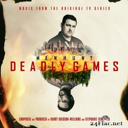 Harry Gregson-Williams - Manhunt: Deadly Games (Music from the Original TV Series) (2020) FLAC