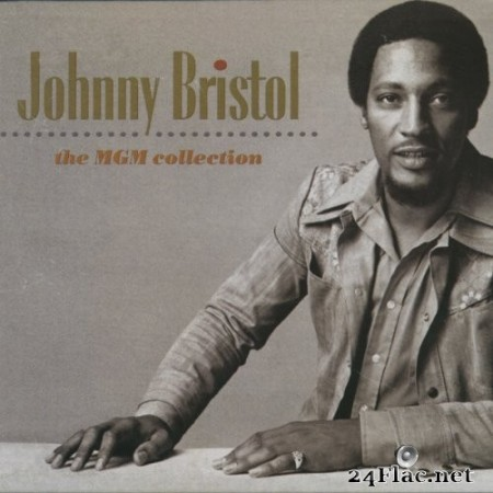 Johnny Bristol - The MGM Collection (2009/2020) LFAC