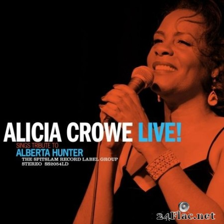Alicia Crowe - Alicia Crowe Sings Tribute To Alberta Hunter Live! (2020) FLAC