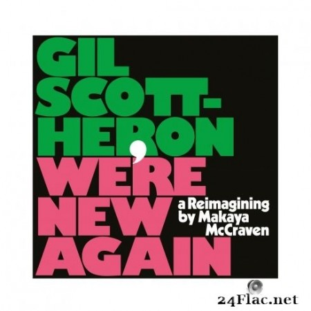 Gil Scott-Heron - We're New Again: A Reimagining by Makaya McCraven (2020) FLAC