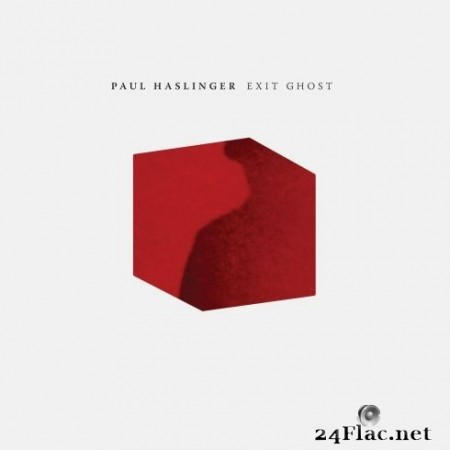 Paul Haslinger - Exit Ghost (2020) FLAC