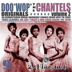 The Chantels - Doowop Originals, Volume 2 (2020) FLAC