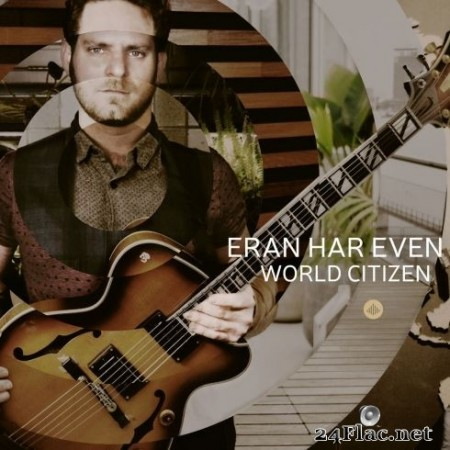 Eran Har Even - World Citizen (2020) FLAC