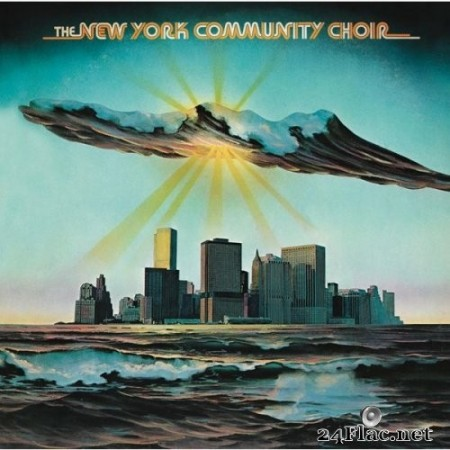 New York Community Choir - New York Community Choir (Bonus Track Version) (1977/2014) Hi-Res
