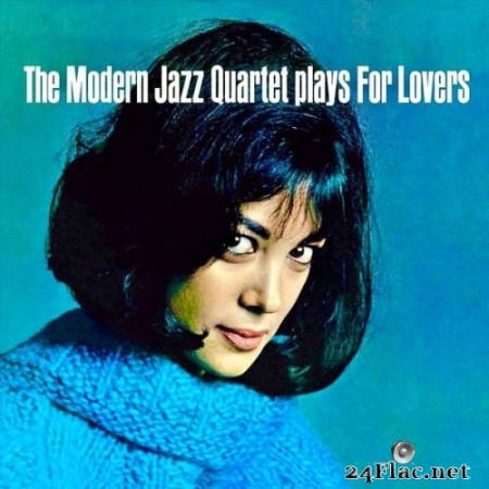 The Modern Jazz Quartet - The Modern Jazz Quartet Plays For Lovers (2020) Hi-Res