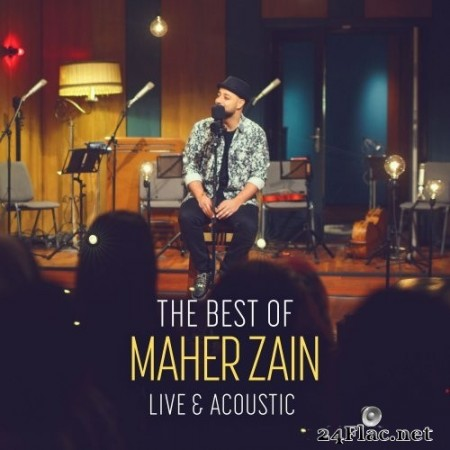 Maher Zain - The Best of Maher Zain Live & Acoustic (2018) Hi-Res