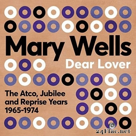 Mary Wells - Dear Lover: The Atco, Jubilee and Reprise Years 1965-1974 (2020) FLAC
