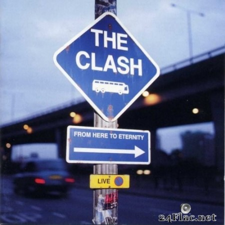 The Clash - From Here to Eternity: Live (Expanded Edition) (2013) Hi-Res