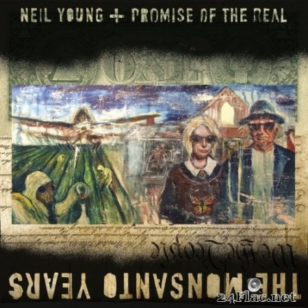 Neil Young - The Monsanto Years (2016) Hi-Res