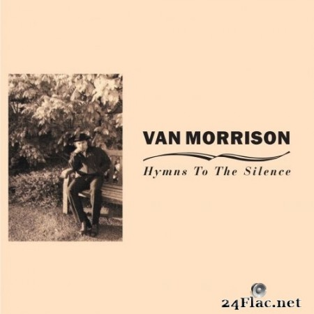 Van Morrison - Hymns to the Silence (Remastered) (2020) Hi-Res