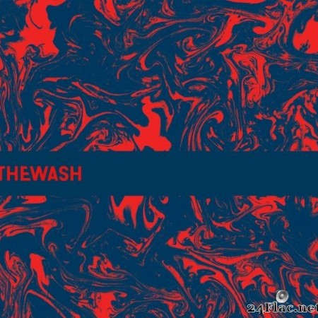 The Wash - Just Enough Pleasure to Remember (2020) [FLAC (tracks)]