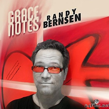 Randy Bernsen - Grace Notes (2019) [FLAC (tracks)]