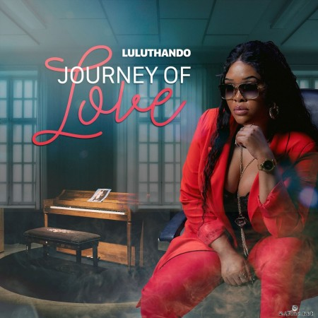Luluthando - Journey of Love (2020) FLAC