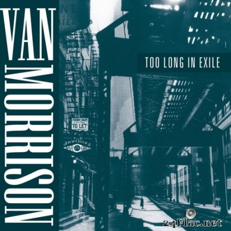 Van Morrison - Too Long In Exile (1993) Hi-Res