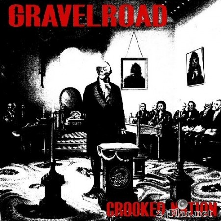 GravelRoad - Crooked Nation (2020) FLAC