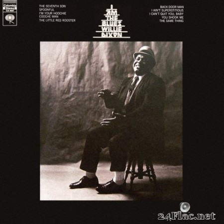 Willie Dixon - I Am The Blues (1969/2015) Hi-Res