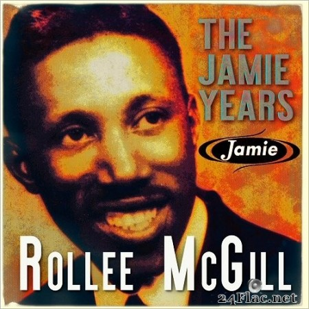Rollee McGill - Rollee McGill: The Jamie Years (2020) FLAC