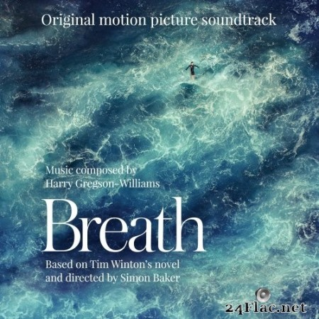 Harry Gregson-Williams - Breath (Original Motion Picture Soundtrack) (2018) Hi-Res