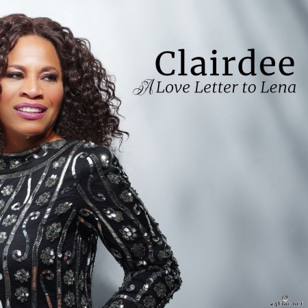 Clairdee - A Love Letter to Lena (2020) FLAC