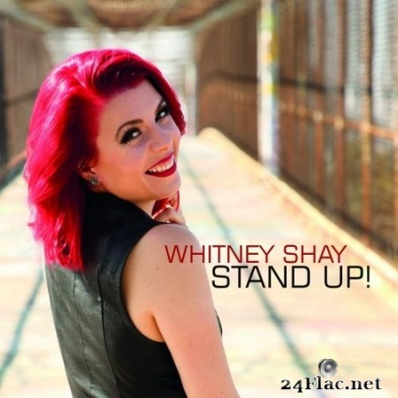 Whitney Shay - Stand Up! (2020) Hi-Res + FLAC
