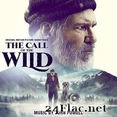 John Powell - The Call of the Wild (Original Motion Picture Soundtrack) (2020) FLAC