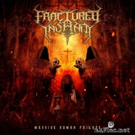 Fractured Insanity - Massive Human Failure (2020) FLAC