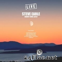 Steve Earle - Johnny Come Lately (Live) (2019) FLAC