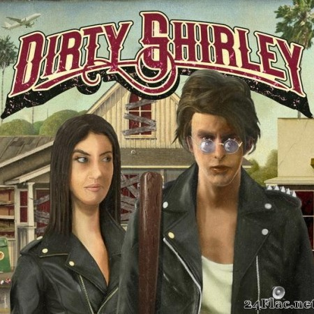 Dirty Shirley - Dirty Shirley (2020) [FLAC (tracks)]