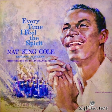 Nat King Cole - Every Time I Feel The Spirit (2020) Hi-Res