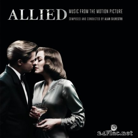Alan Silvestri - Allied (Music from the Motion Picture) (2016) Hi-Res