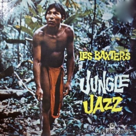 Les Baxter - Jungle Jazz (1959/2020) Hi-Res