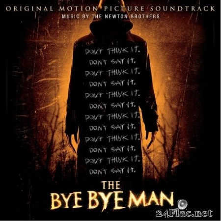The Newton Brothers - The Bye Bye Man (Original Motion Picture Soundtrack) (2017) Hi-Res