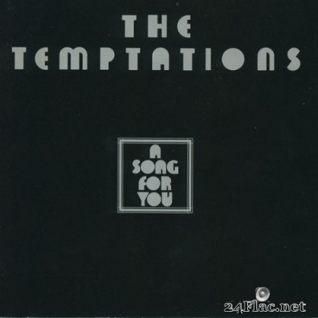 The Temptations - A Song For You (1975/2016) Hi-Res