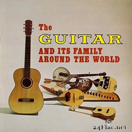 VA - The Guitar and Its Family Around the World (Remastered from the Original Somerset Tapes) (1967/2020) Hi-Res