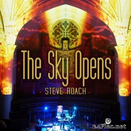 Steve Roach - The Sky Opens (2020) Hi-Res