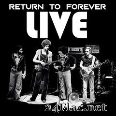 Return To Forever - Live (2019) FLAC
