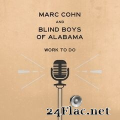 Marc Cohn - Work To Do (2019) FLAC