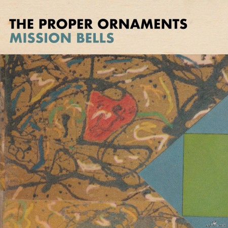 The Proper Ornaments - Mission Bells (2020) FLAC