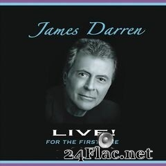James Darren - James Darren Live! For The First Time (2019) FLAC