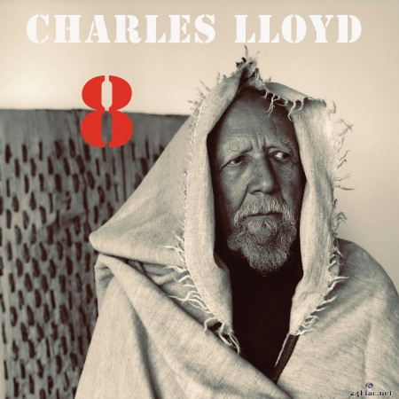 Charles Lloyd - 8: Kindred Spirits - Live From The Lobero (2020) FLAC